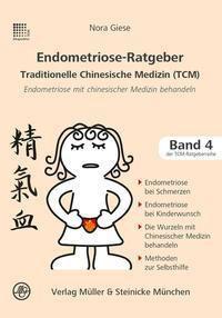 Endometriose-Ratgeber Traditionelle Chinesische Medizin (TCM) - Nora Giese pdf epub