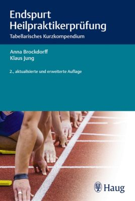 Endspurt Heilpraktikerprüfung, Klaus Jung, Anna Brockdorff