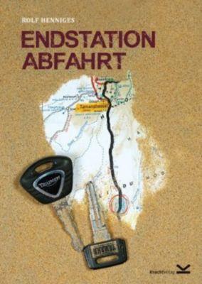 Endstation Abfahrt - Rolf Henniges pdf epub