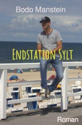 Endstation Sylt - Bodo Manstein |