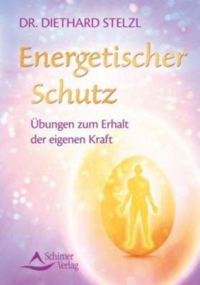 Energetischer Schutz, Diethard Stelzl