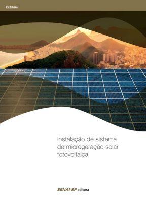 Energia: Instalação de sistema de microgeração solar fotovoltaica