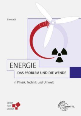 Energie - das Problem und die Wende (PDF), Klaus Stierstadt