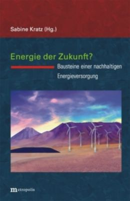 Energie der Zukunft