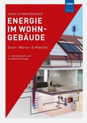 Energie im Wohngebäude, Heiko Schwarzburger