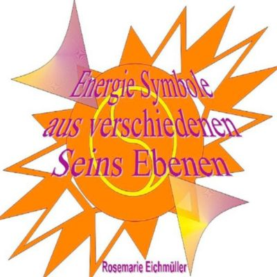 Energie-Symbole, Rosemarie Eichmüller