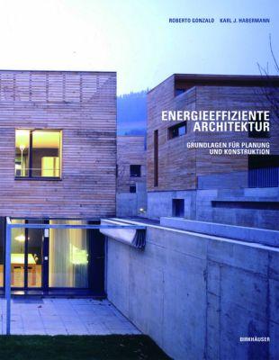 energieeffiziente architektur buch portofrei bei. Black Bedroom Furniture Sets. Home Design Ideas