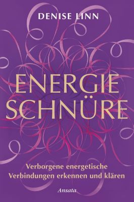 Energieschnüre - Denise Linn |