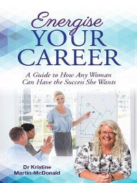 Energise Your Career, Kristine Martin-McDonald