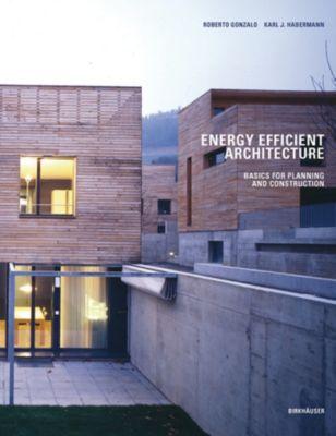 Energy-Efficient Architecture, Karl J. Habermann, Roberto Gonzalo