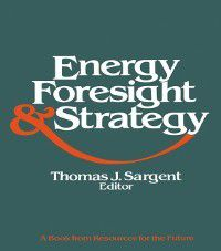 Energy, Foresight, and Strategy, Thomas J. Sargent