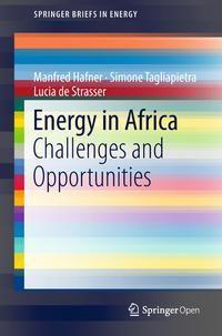 Energy in Africa, Manfred Hafner, Simone Tagliapietra, Lucia de Strasser