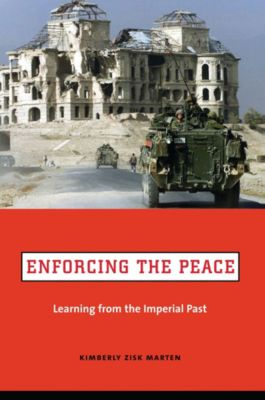 Enforcing the Peace, Kimberly Zisk Marten