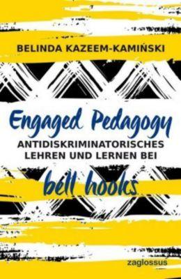 Engaged Pedagogy, Belinda Kazeem-Kaminksi