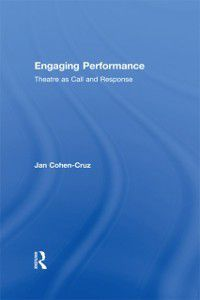 Engaging Performance, Jan Cohen-Cruz