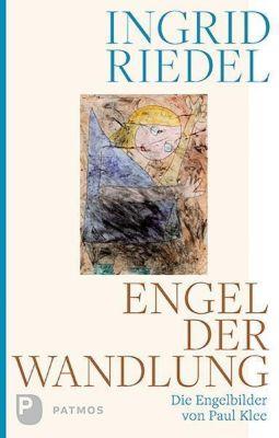 Engel der Wandlung, Ingrid Riedel