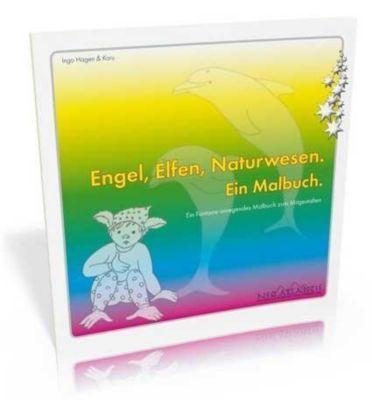 Engel, Elfen, Naturwesen - Ein Malbuch, m. 12 farb. Wachsmalstiften von Faber Castell, Ingo Hagen, Karu