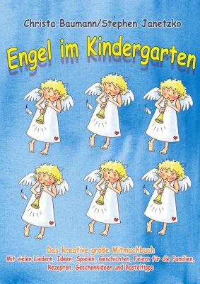 Engel im Kindergarten - Das kreative große Mitmachbuch, Christa Baumann, Stephen Janetzko