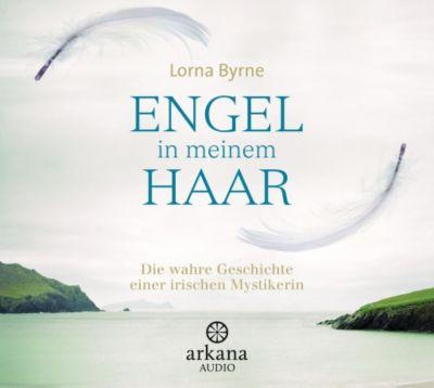 Engel in meinem Haar, 5 Audio-CDs, Lorna Byrne