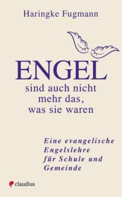 Engel - sind auch nicht mehr das, was sie waren - Haringke Fugmann |