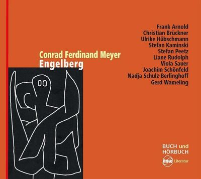 Engelberg, 2 Audio-CDs + Buch, Conrad Ferdinand Meyer