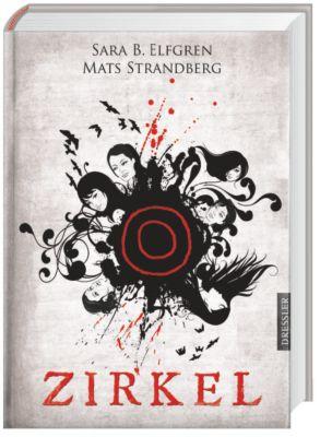 Engelsfors Trilogie Band 1: Zirkel, Sara B. Elfgren, Mats Strandberg