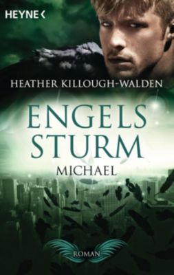 Engelssturm Band 4: Michael - Heather Killough-Walden pdf epub