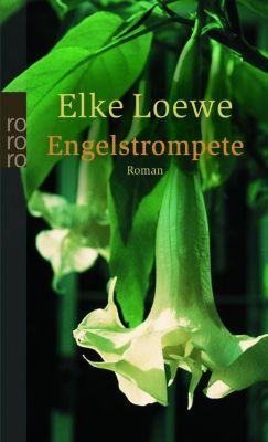 Engelstrompete, Elke Loewe