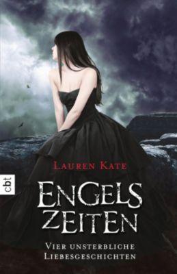 Engelszeiten - Vier unsterbliche Liebesgeschichten, Lauren Kate