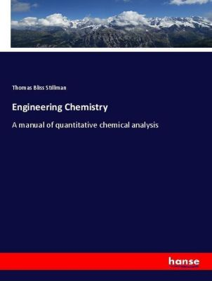 Engineering Chemistry, Thomas Bliss Stillman
