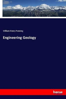 Engineering Geology, William Henry Penning