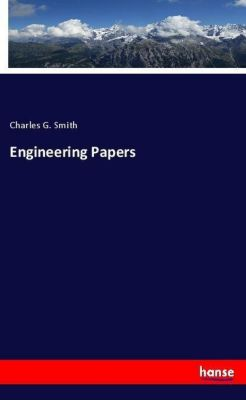 Engineering Papers, Charles G. Smith