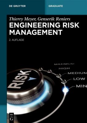 Engineering Risk Management, Thierry Meyer, Genserik Reniers
