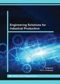 Engineering Solutions for Industrial Production