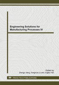 Engineering Solutions for Manufacturing Processes IV