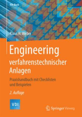 Engineering verfahrenstechnischer Anlagen, Klaus H. Weber