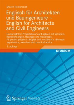 Englisch für Architekten und Bauingenieure - English for Architects and Civil Engineers, Sharon Heidenreich