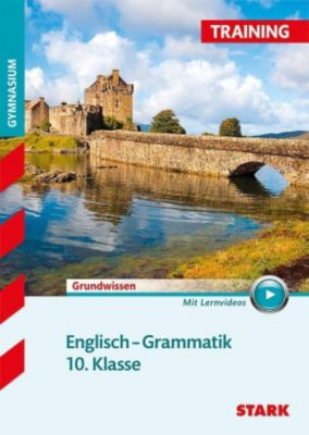 Englisch Grammatik 10. Klasse