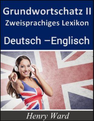 Englisch lernen: Grundwortschatz 2, Henry Ward