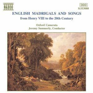 Englische Madrigale Und Lieder, Summerly, Oxford Camerata
