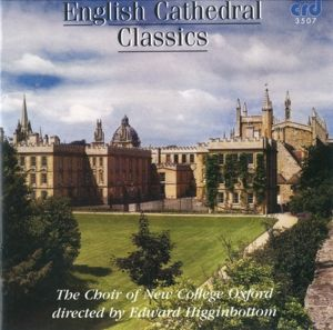 English Cathedral Classics, Choir Of New College Oxford, Edward Higginbottom