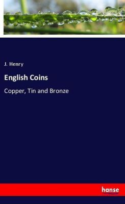 English Coins, J. Henry
