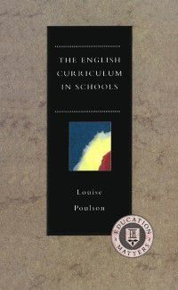 English Curriculum in Schools, Louise Poulson