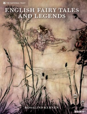 English Fairy Tales & Legends, Rosalind Kerven