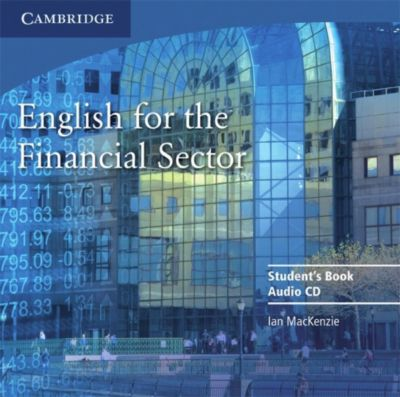 English for the Financial Sector: Student's Book Audio-CD