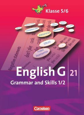 English G 21, Ausgabe A, B und D: Bd.1/2 5./6. Schuljahr, Grammar and Skills