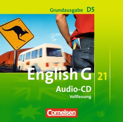 English G 21, Ausgabe D: Bd.5 9. Schuljahr, Audio-CD, Grundausgabe (Vollfassung)