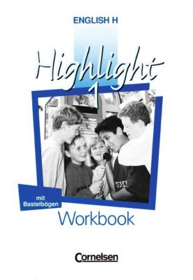 English H, Highlight: Bd.1 Workbook
