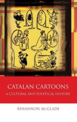 English Language: Catalan Cartoons, Rhiannon McGlade