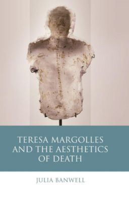 English Language: Teresa Margolles and the Aesthetics of Death, Julia Banwell